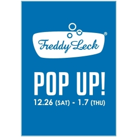 「FREDDY LECK」POP UP イベント開催!