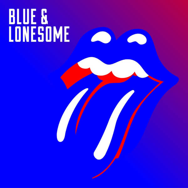 Blue & Lonesome|The Rolling Stones