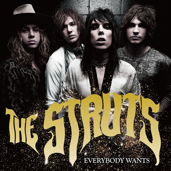 Everybody Wants|The Struts