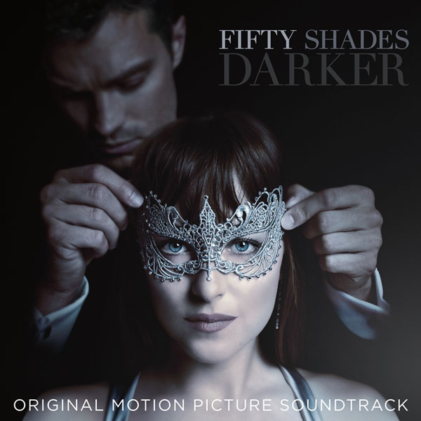 Fifty Shades Darker: Original Motion Picture Soundtrack | V.A.