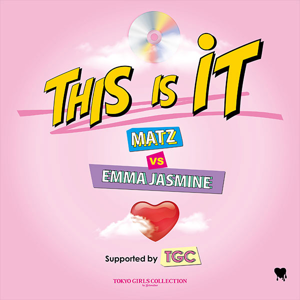 This Is It|MATZ vs EMMA JASMINE